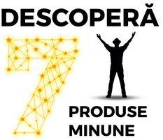 DESCOPERĂ 7 PRODUSE MINUNE ȘI PREGĂTEȘTE-TE PENTRU 7 MINUNI ALE LUMII NOI